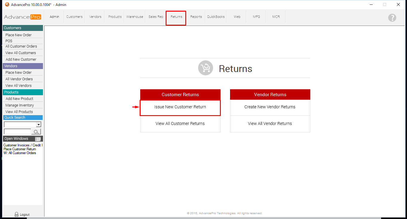 Go To Returns Tab > Issue Customer Return